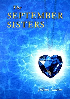 The September Sisters by Jillian Cantor