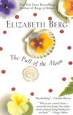 The Pull of the Moon by Elizabeth Berg