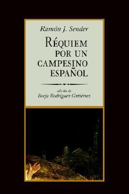 Réquiem por un campesino español by Ramón J. Sender