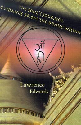 The Soul's Journey: Guidance from the Divine Within
