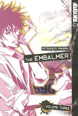 The Embalmer, Volume 3 by Mitsukazu Mihara