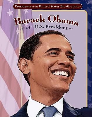Barack Obama: 44th U.S. President