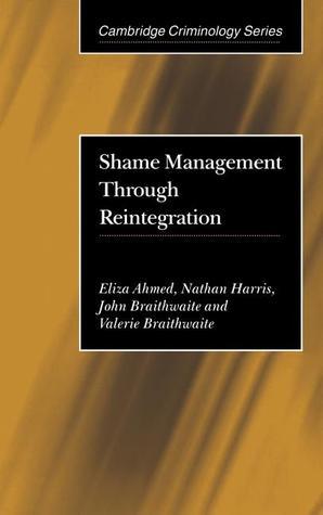 Shame Management Through Reintegration