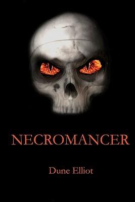 Necromancer by Dune Elliot
