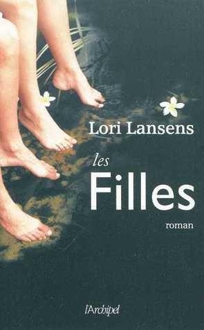 Les Filles by Lori Lansens