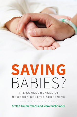 saving-babies-through-screening-the-consequences-of-expanding-genetic-newborn-screening-in-the-united-states