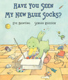 Have You Seen My New Blue Socks?