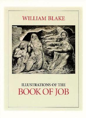 William Blake Job: Illustrations of the Book of Job