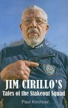 Jim Cirillo's Tales Of The Stakeout Squad