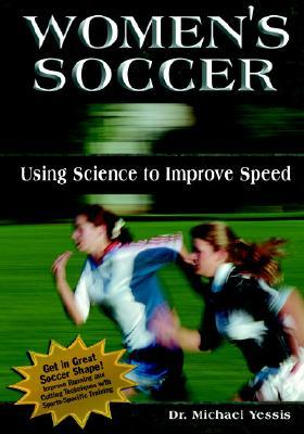 Women's Soccer: Using Science to Improve Speed