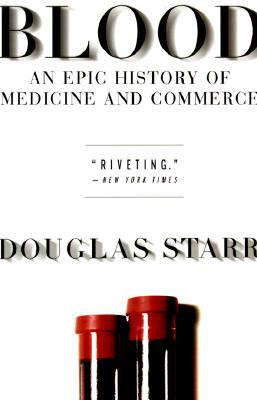 blood-an-epic-history-of-medicine-and-commerce