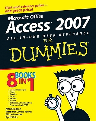 Access 2007 All-in-One Desk Reference For Dummies by Alan Simpson