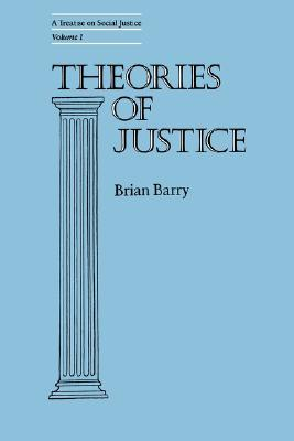 A Treatise on Social Justice, Volume 1: Theories of Justice