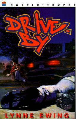 Drive-By by Lynne Ewing