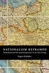Nationalism Reframed by Rogers Brubaker