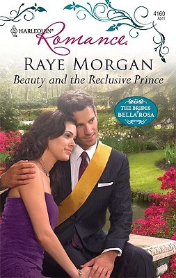 Beauty And The Reclusive Prince(The Brides of Bella Rosa 1)
