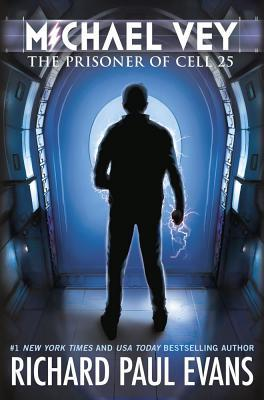 The Prisoner of Cell 25 (Michael Vey, #1)