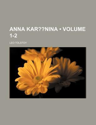 Anna Kar Nina (Volume 1-2)