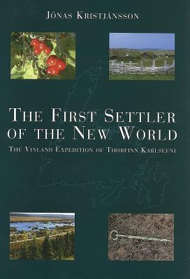 the-first-settler-of-the-new-world-the-vinland-expedition-of-thorfinn-karlsefni