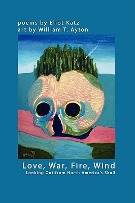 love-war-fire-wind-looking-out-from-north-americaos-skull