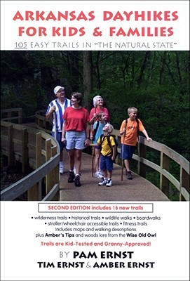 Arkansas Dayhikes for Kids & Families by Tim Ernst