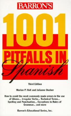 1001 Pitfalls in Spanish (1001 Pitfalls Series)