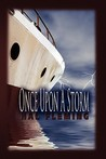 Once Upon a Storm
