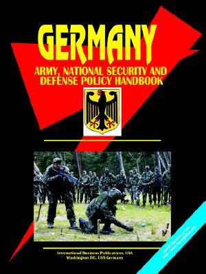 Germany Army, National Security and Defense Policy Handbook