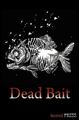 Dead Bait by David Dunwoody