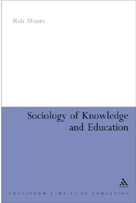 Sociology of Knowledge and Education