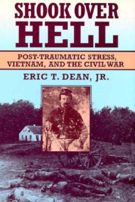 shook-over-hell-post-traumatic-stress-vietnam-and-the-civil-war