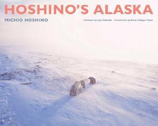 Ebook Hoshino's Alaska by Michio Hoshino DOC!