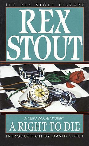 Ebook A Right to Die by Rex Stout TXT!
