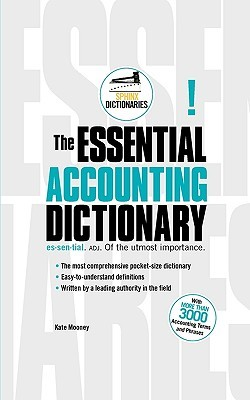 The Dictionary of Essential Accounting Terms