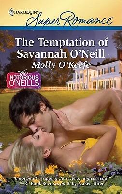 The Temptation of Savannah O'Neill by Molly O'Keefe