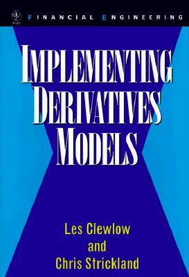 Implementing Derivative Models
