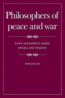 philosophers-of-peace-and-war-kant-clausewitz-marx-engles-and-tolstoy