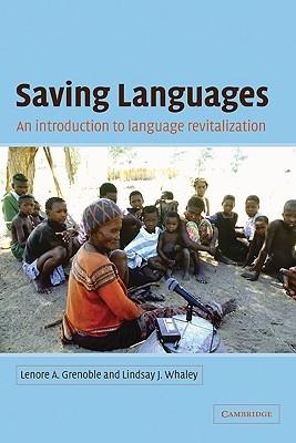 Saving Languages: An Introduction to Language Revitalization
