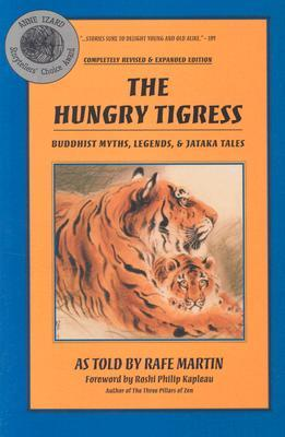 The Hungry Tigress by Rafe Martin