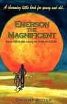 Emerson the Magnificent!
