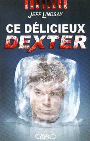 Ce d licieux Dexter Dexter