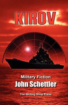 John Schettler: Kirov series