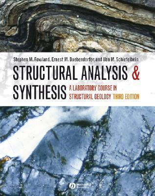 Structural Analysis and Synthesis: A Laboratory Course in Structural Geology