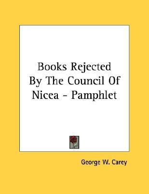 Books Rejected by the Council of Nicea - Pamphlet