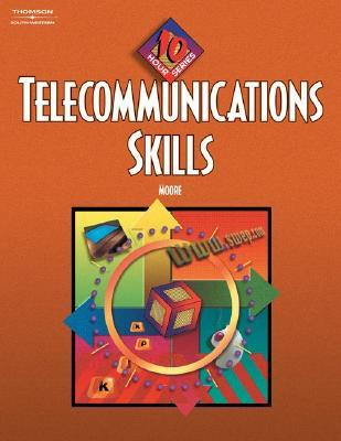 Telecommunication Skills: 10-Hour Series (with CD-ROM) (10 Hour Series)