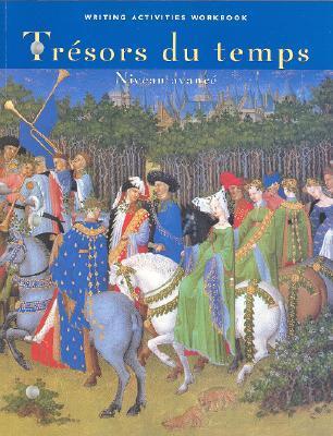 Tresors Du Temps Writing Activities Workbook