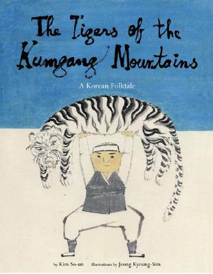 The Tigers of the Kumgang Mountains