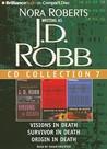 J.D. Robb CD Collection 7: Visions in Death, Survivor in Death, Origin in Death