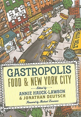 Gastropolis: Food and New York City