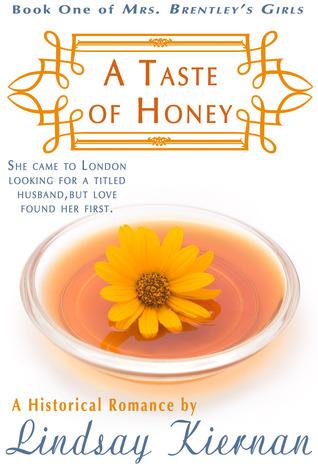 A Taste of Honey (Mrs. Brentley's Girls, #1)